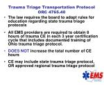 trauma triage transportation protocol orc 4765 40