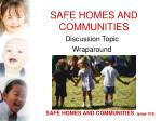 safe homes and communities