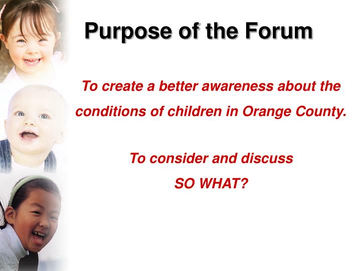 Purpose of the Forum