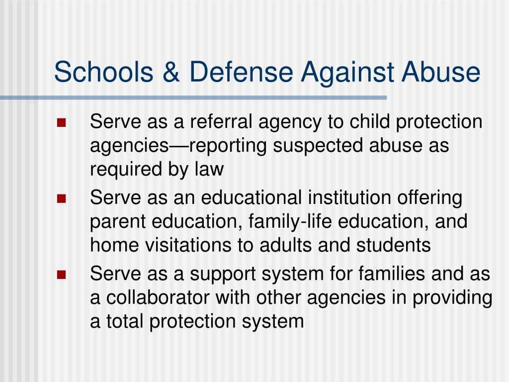 Schools & Defense Against Abuse