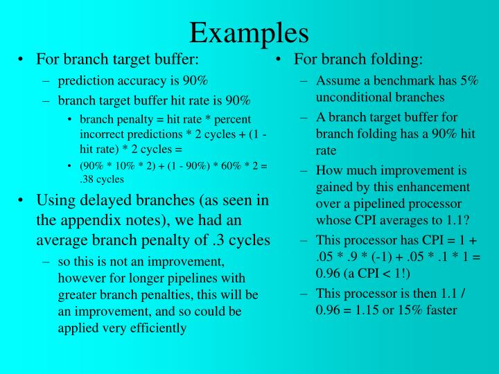 For branch target buffer: