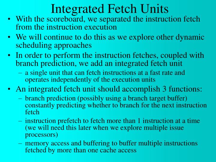Integrated Fetch Units