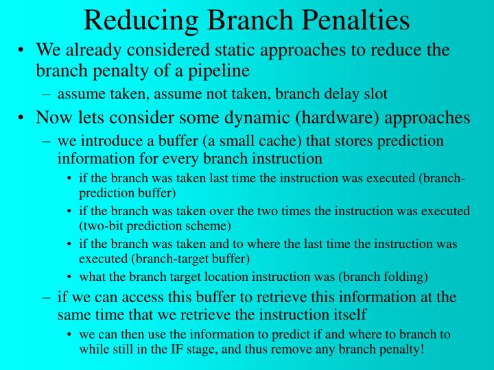Reducing Branch Penalties