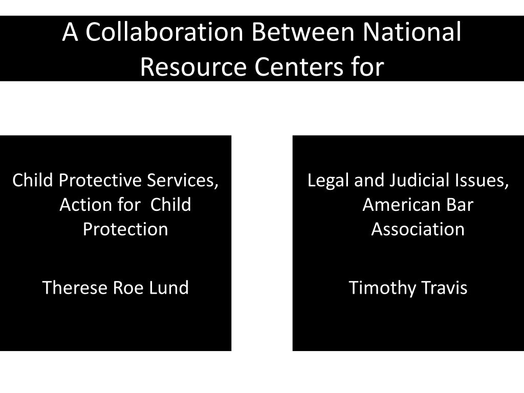 A Collaboration Between National Resource Centers for