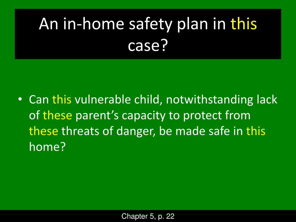 An in-home safety plan in