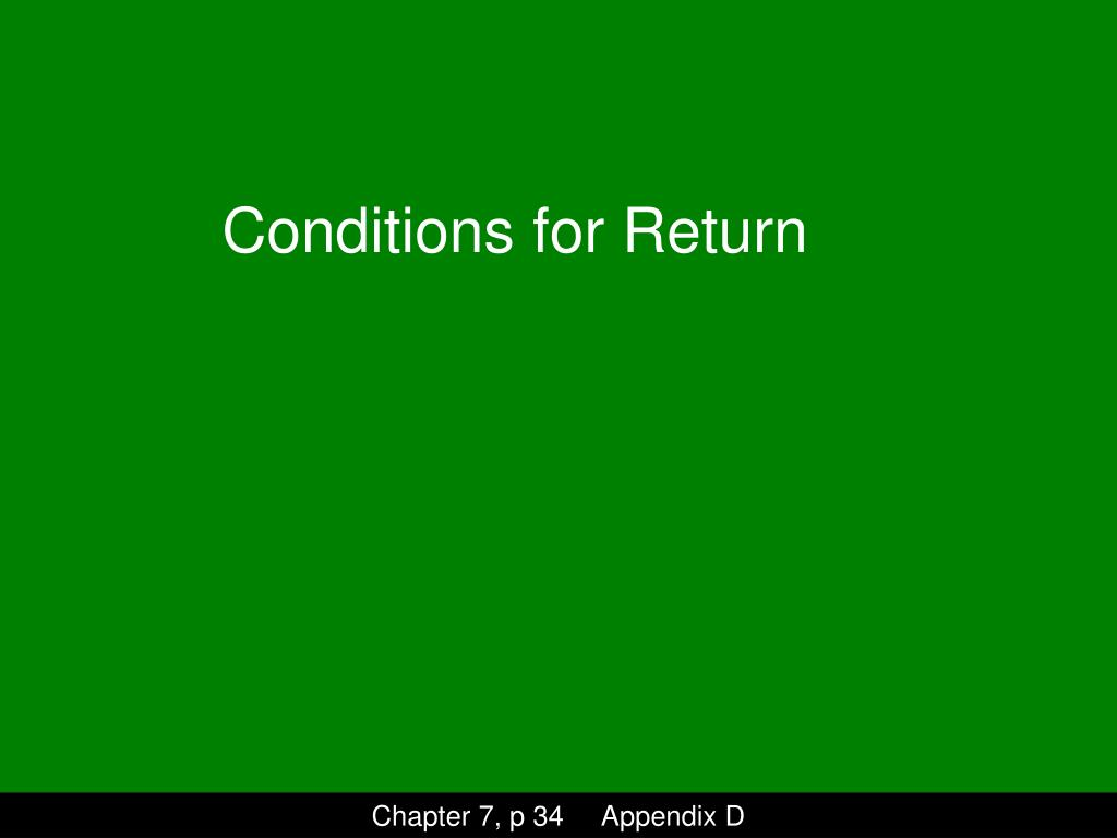 Conditions for Return