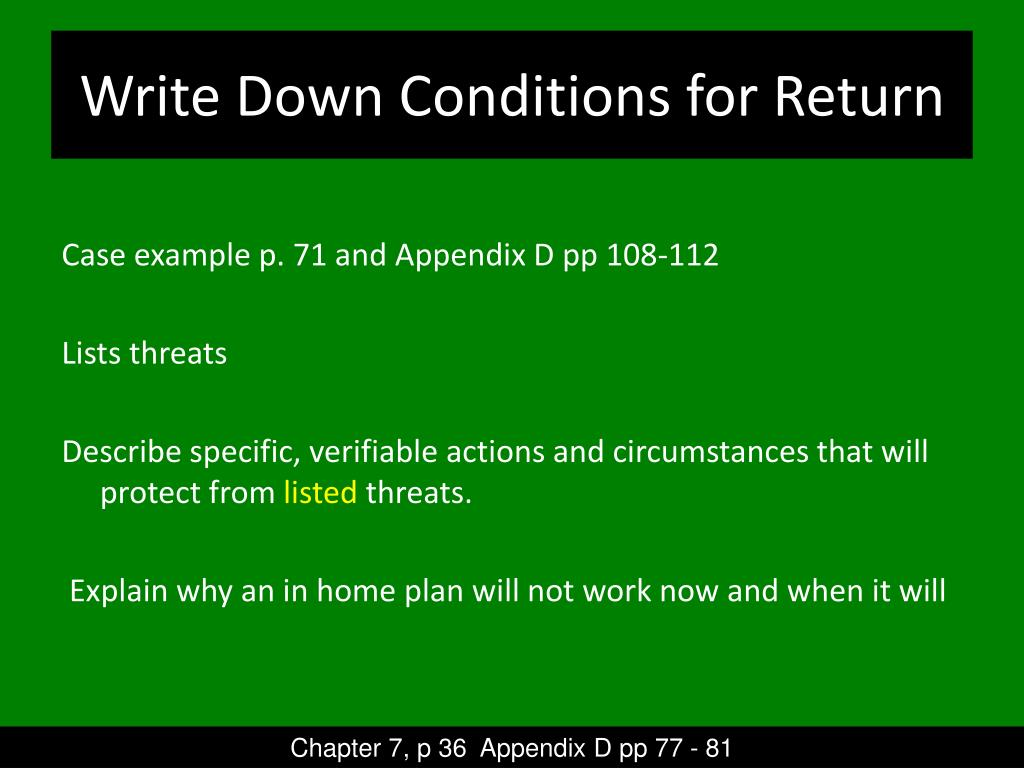 Write Down Conditions for Return