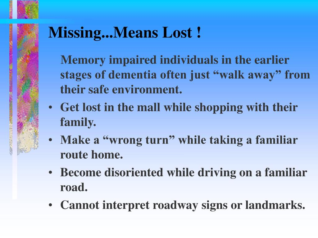 Missing...Means Lost !