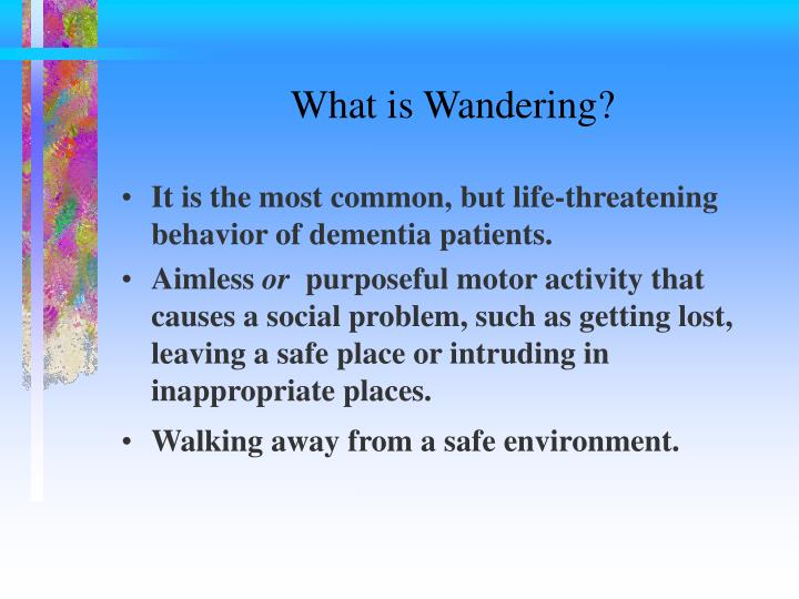 What is wandering