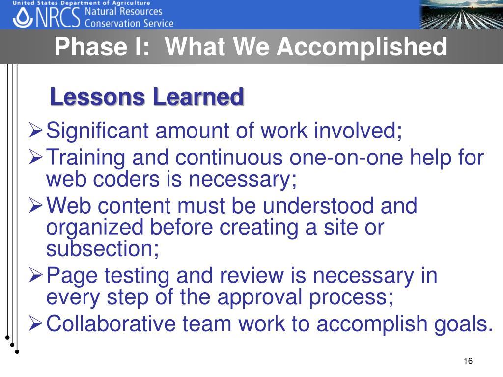Phase I:  What We Accomplished