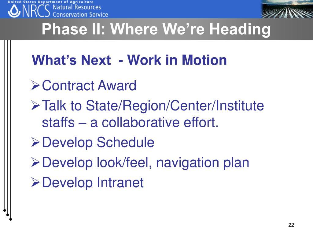 Phase II: Where We're Heading
