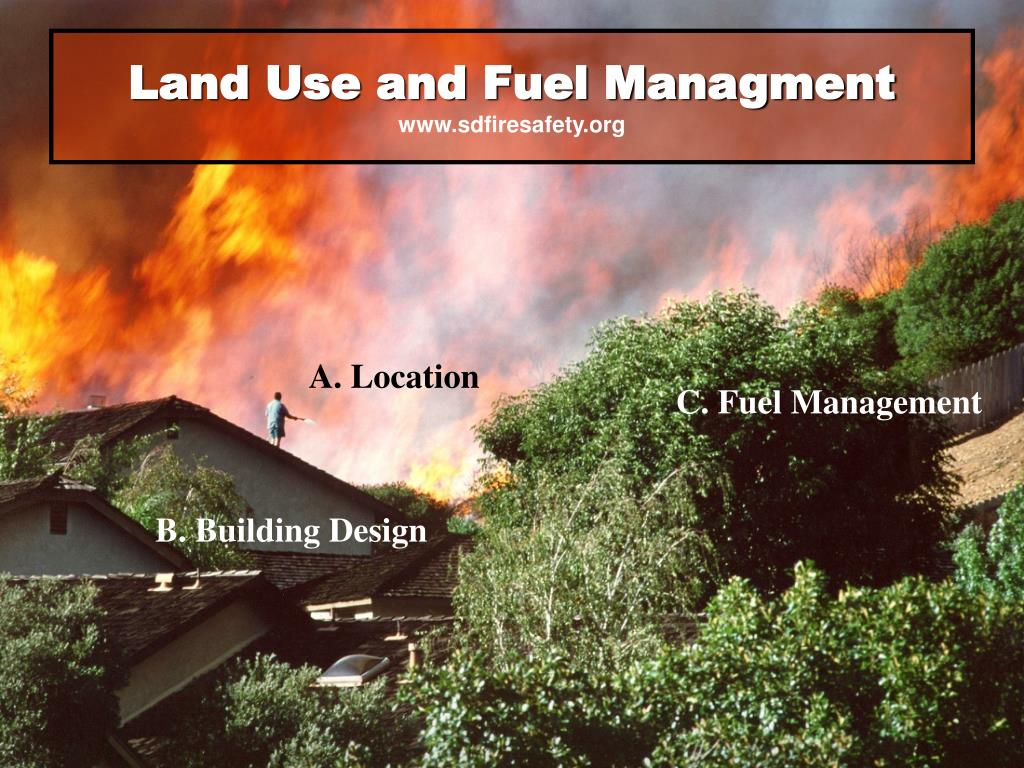 Land Use and Fuel Managment