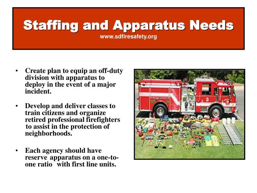 Staffing and Apparatus Needs