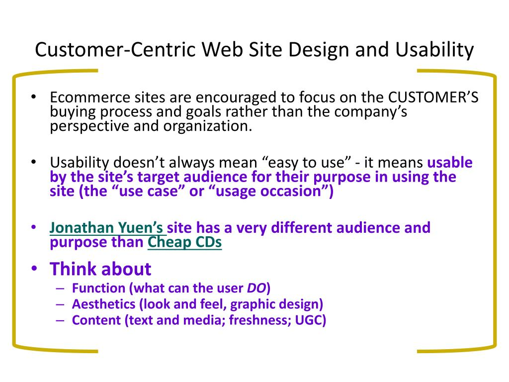 Customer-Centric Web Site Design and Usability