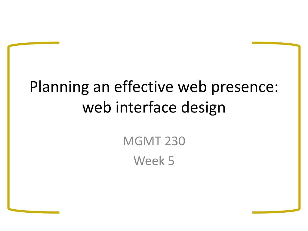 planning an effective web presence web interface design l.