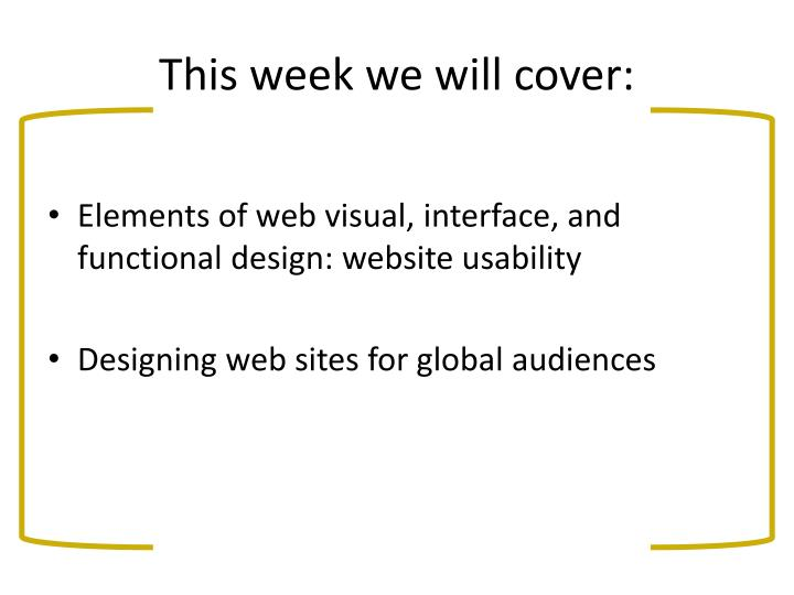This week we will cover