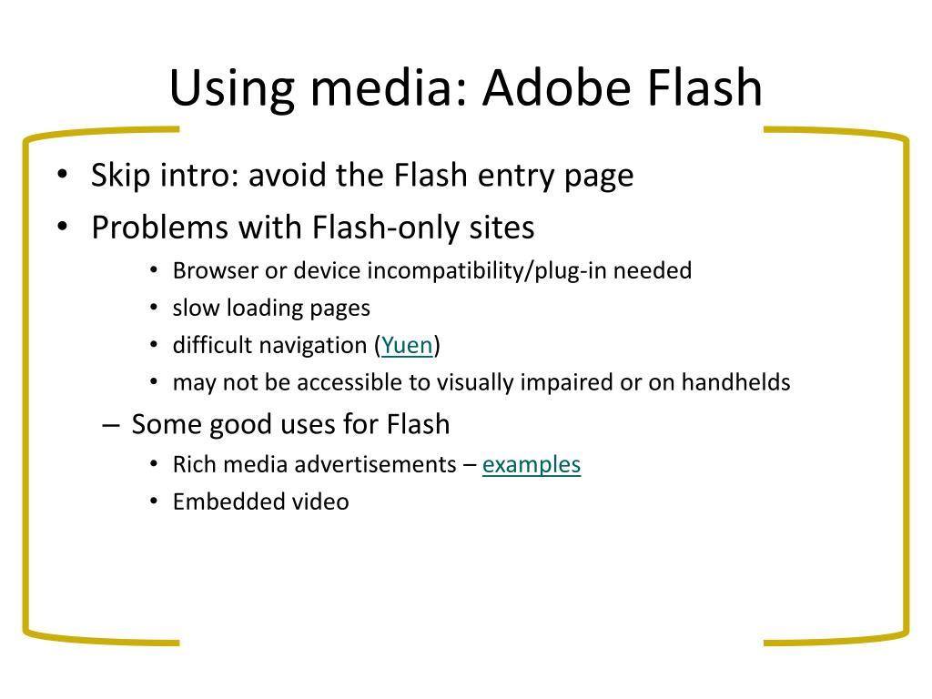 Using media: Adobe Flash