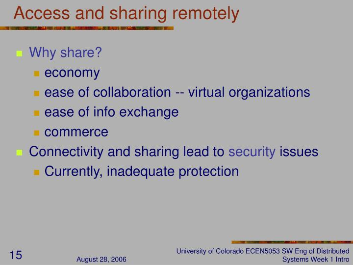 Access and sharing remotely