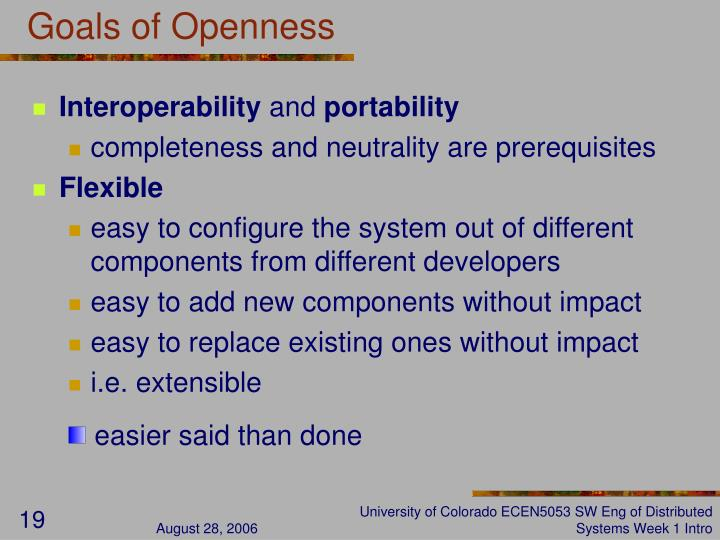 Goals of Openness