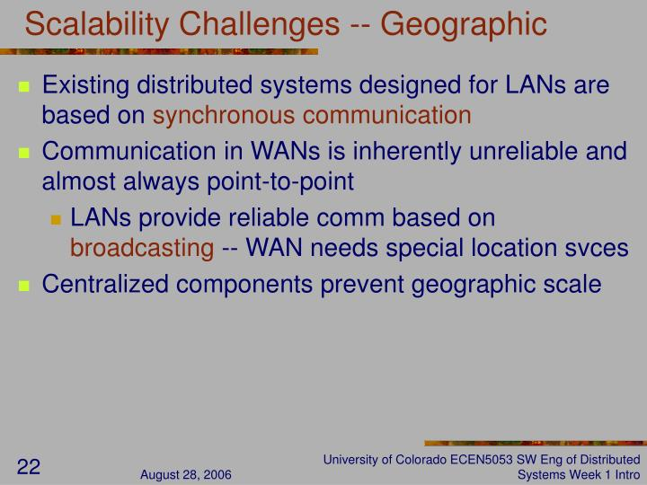 Scalability Challenges -- Geographic