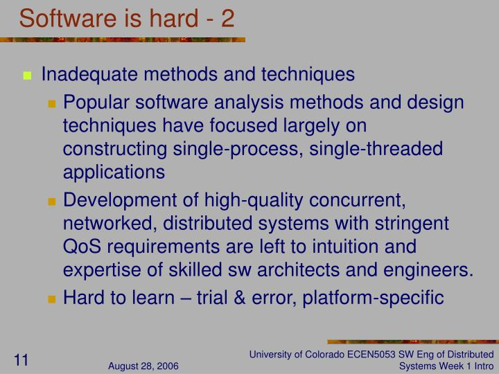 Software is hard - 2