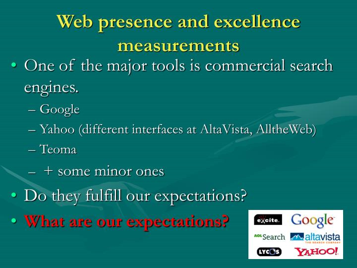 Web presence and excellence measurements