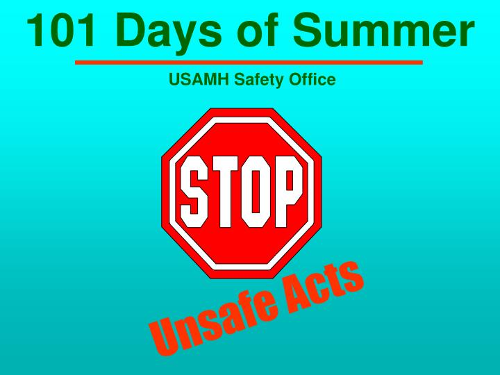 101 days of summer usamh safety office n.