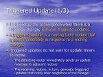 triggered update 1 3