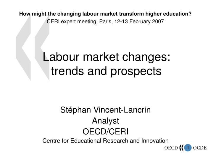 labour market changes trends and prospects n.