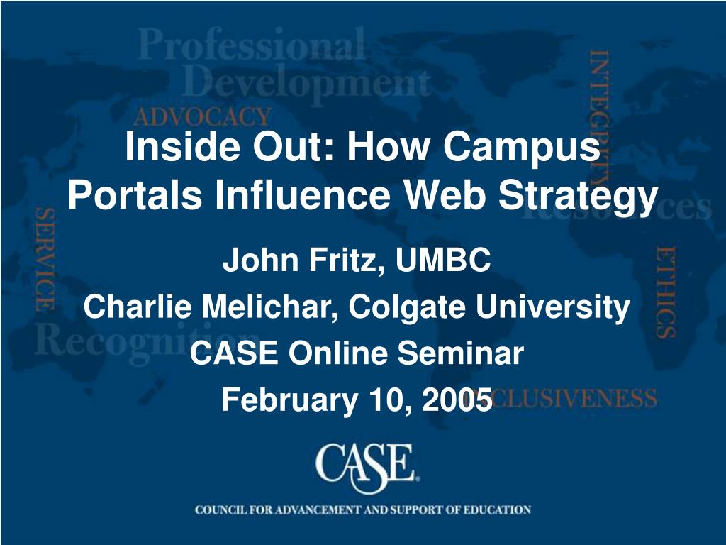 inside out how campus portals influence web strategy l.