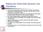 making the client side dynamic and interactive