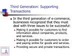 third generation supporting transactions