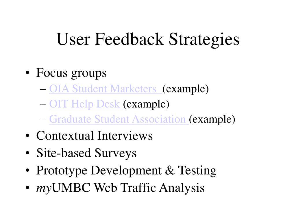 User Feedback Strategies
