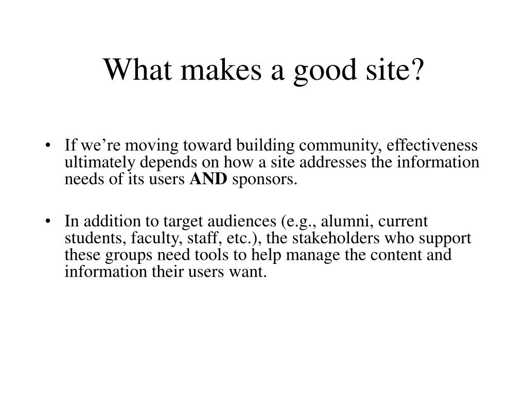 What makes a good site?
