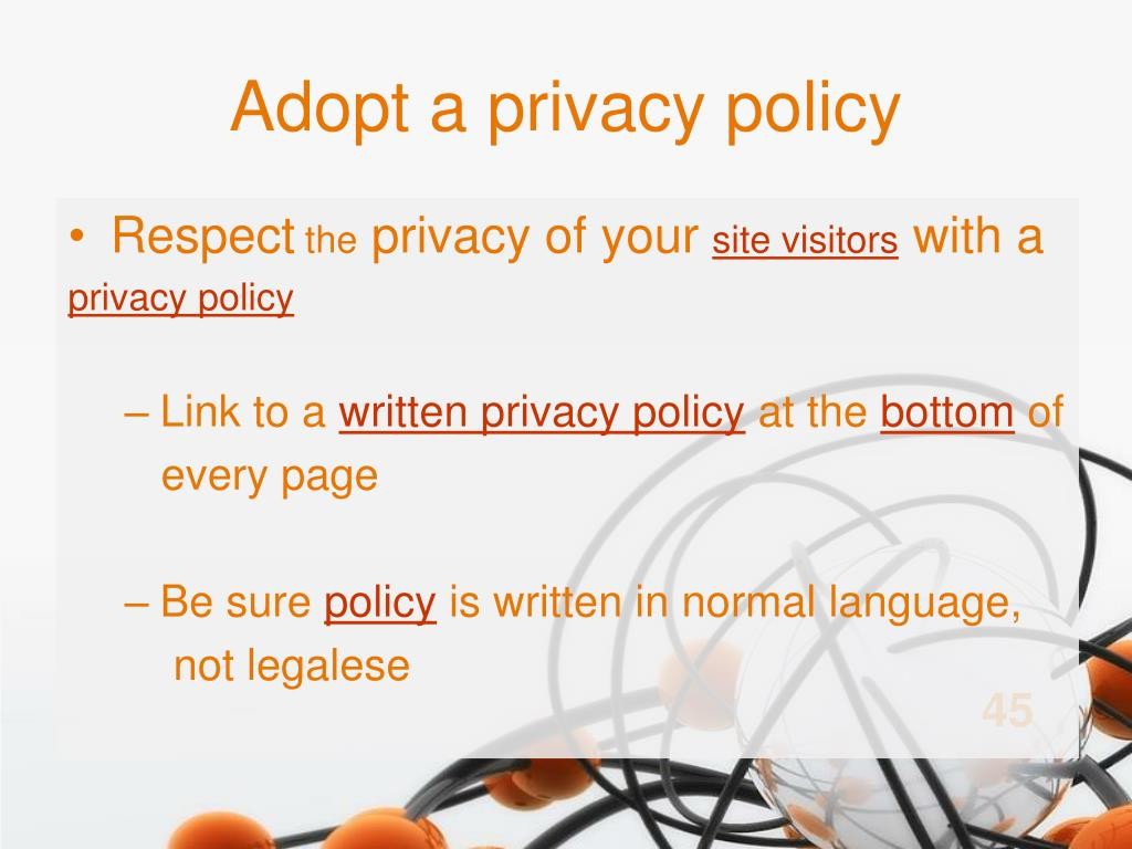 Adopt a privacy policy