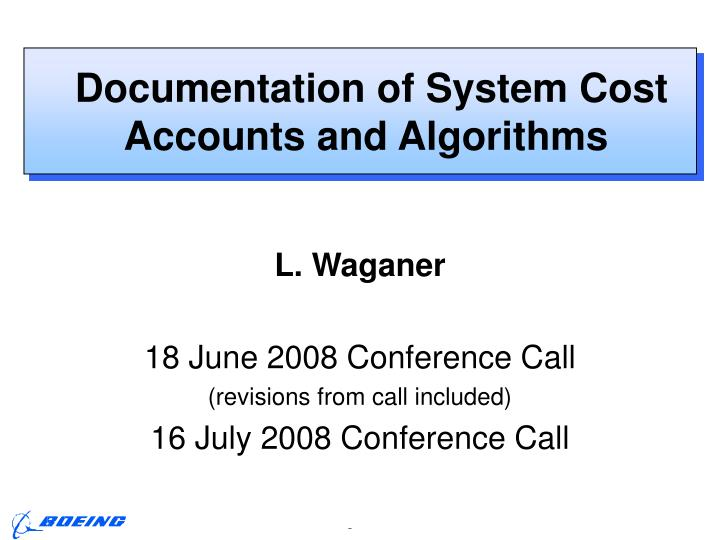 documentation of system cost accounts and algorithms n.