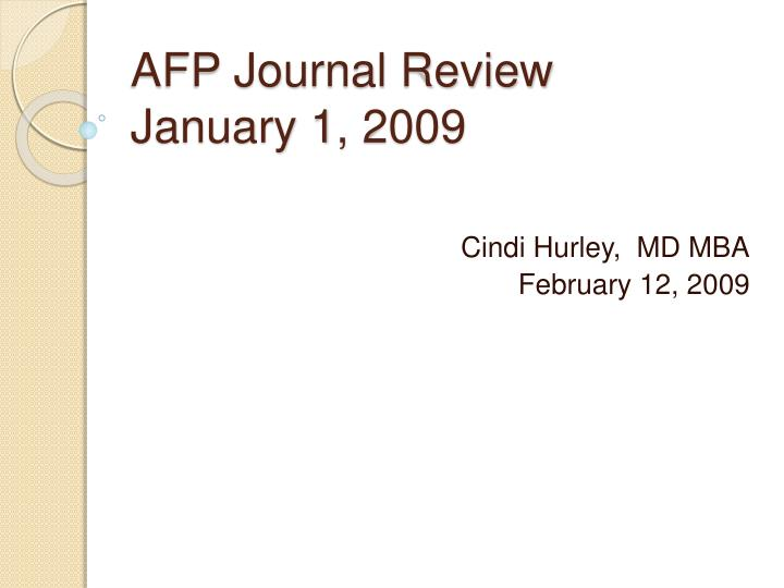 afp journal review january 1 2009 n.