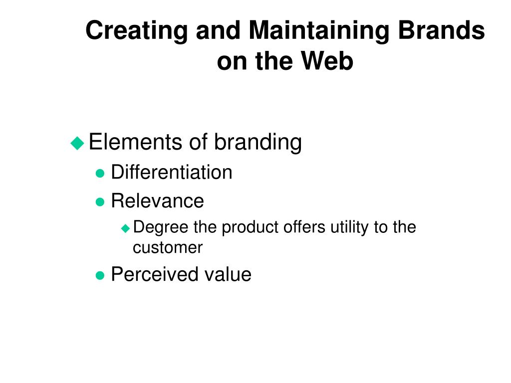 Creating and Maintaining Brands on the Web