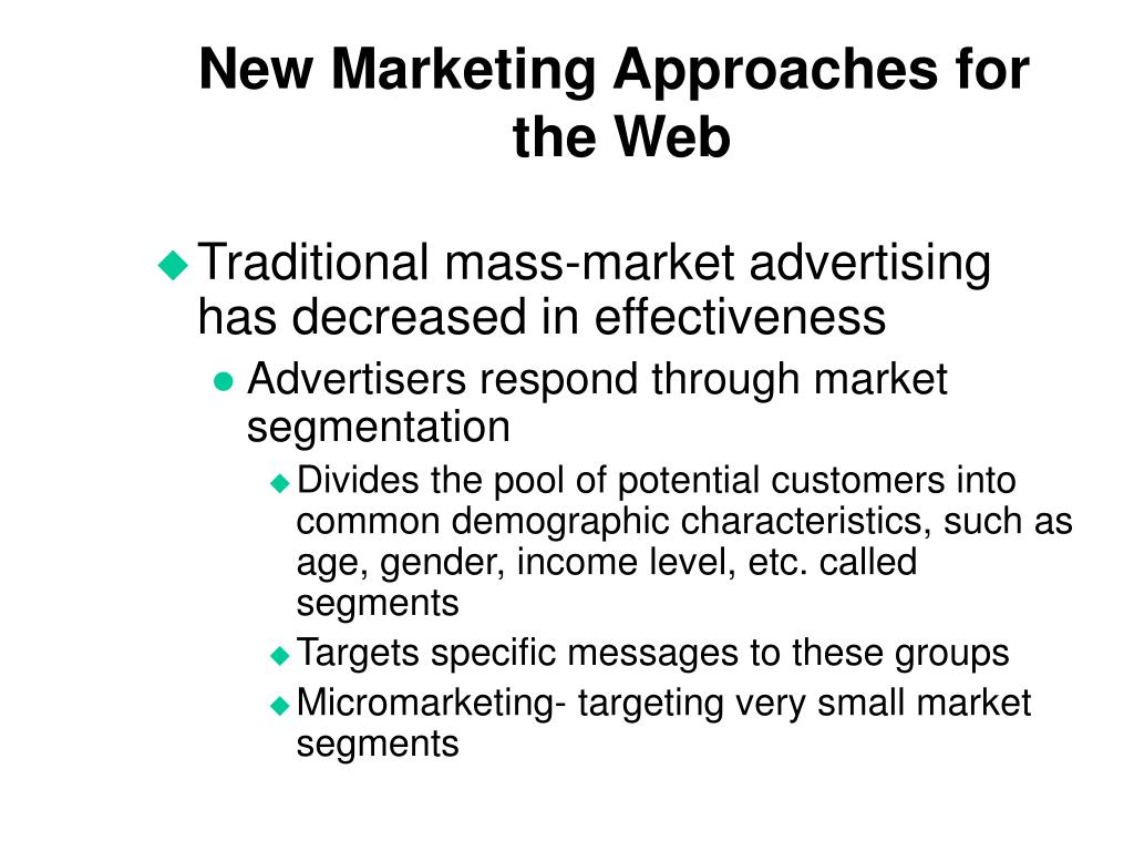 New Marketing Approaches for