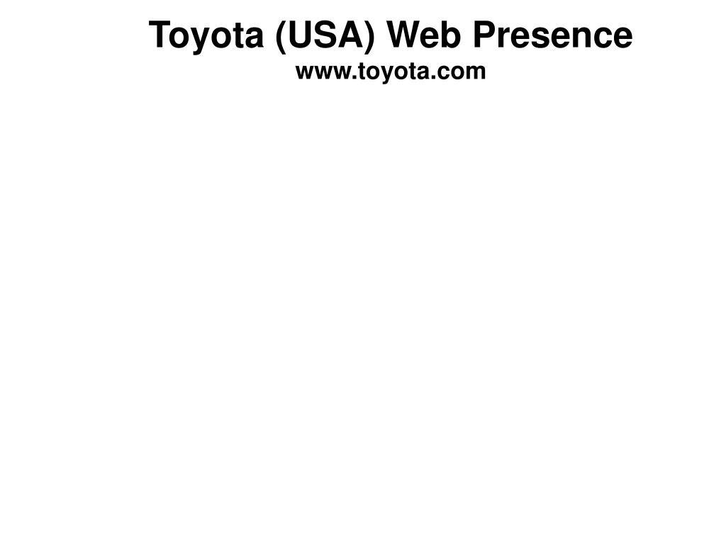 Toyota (USA) Web Presence