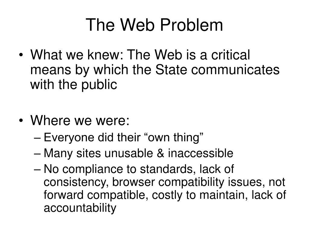 The Web Problem