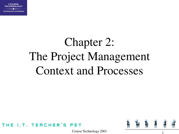 chapter 2 the project management context and processes n.