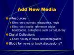 add new media