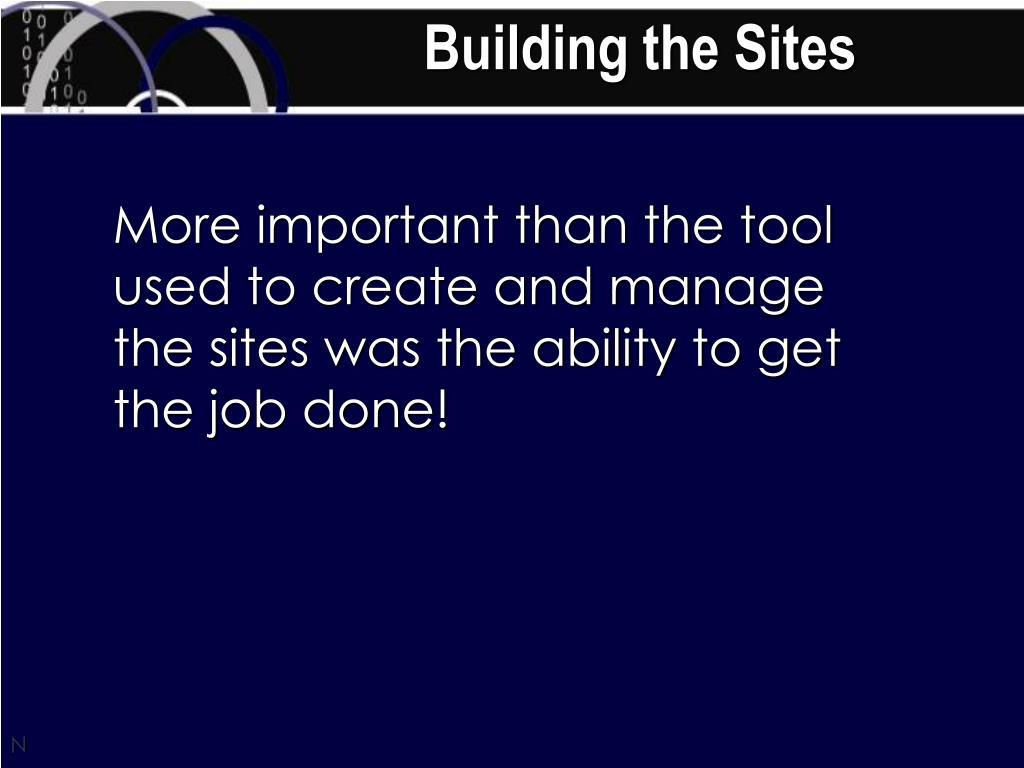 Building the Sites