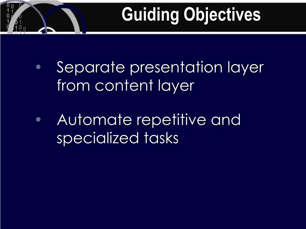 Guiding Objectives