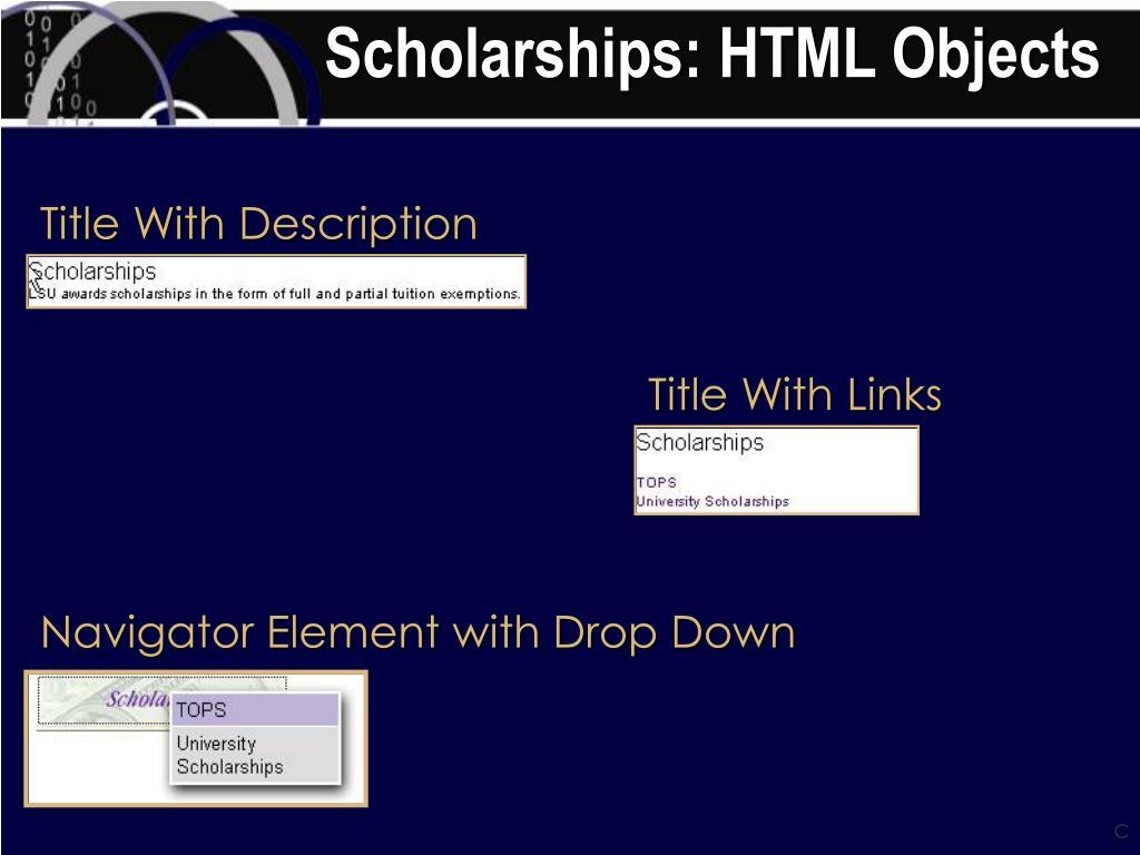 Scholarships: HTML Objects