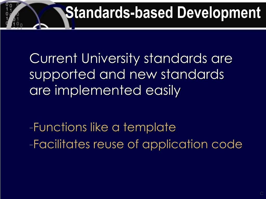 Standards-based Development