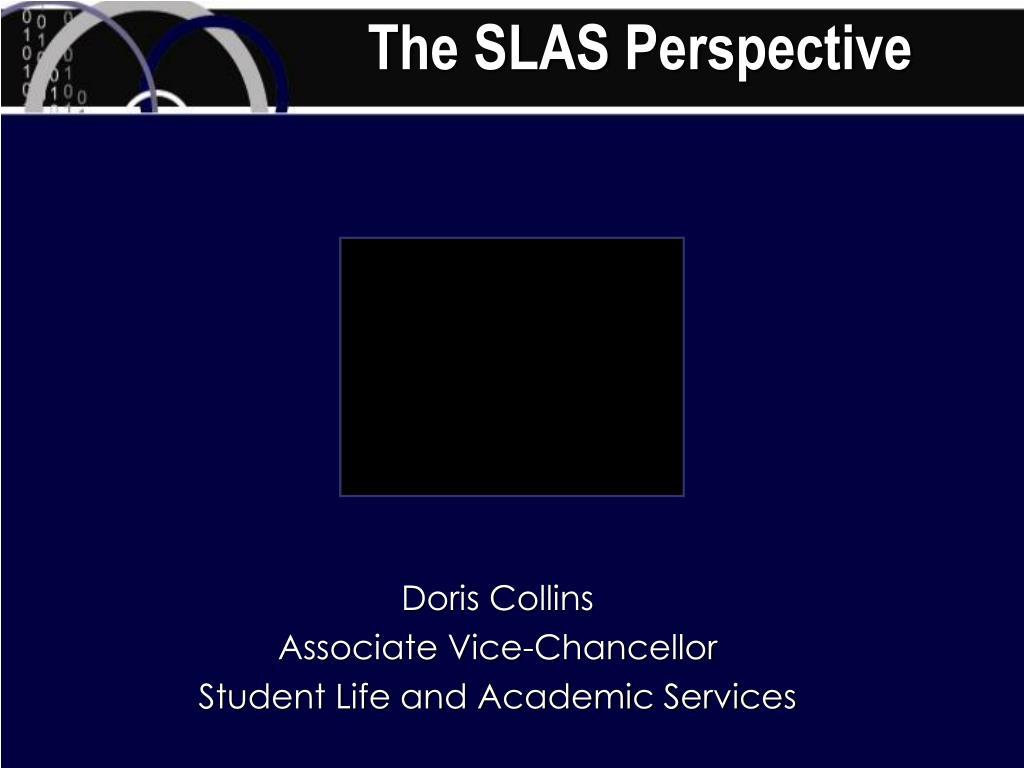 The SLAS Perspective