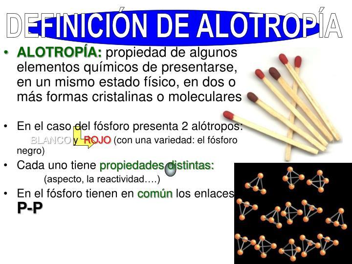 DEFINICIÓN DE ALOTROPÍA