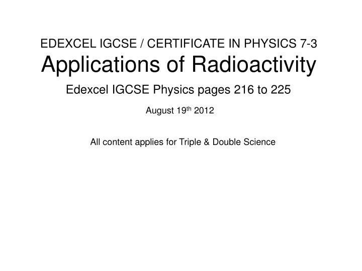 edexcel igcse certificate in physics 7 3 applications of radioactivity n.